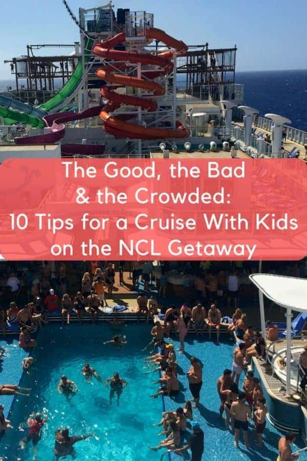 Cruise review: we took the ncl getaway from miami to the western caribbean. Here is what we liked and didn't, and our 10 tips for enjoying the ship with kids. #ncl #getaway #review #kids #tips