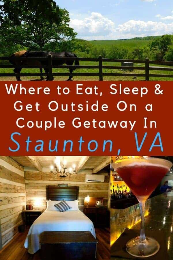 Staunton virginia is the perfect spot for a romantic getaway. Book a babysitter and enjoy this town's history, outdoor activities, stylish restaurants and cozy inns. #staunton #va #romantic #weekend #getaway #thingstodo #outdoors #restaurants #inns