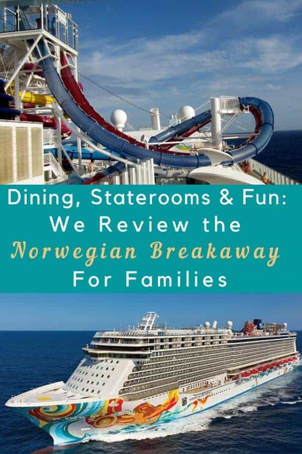 Here's what you can expect on the ncl breakaway with kids, from staterooms to dining to entertainment. #cruise #review #ncl #norwegiancruises #families #kids #cruisevacation