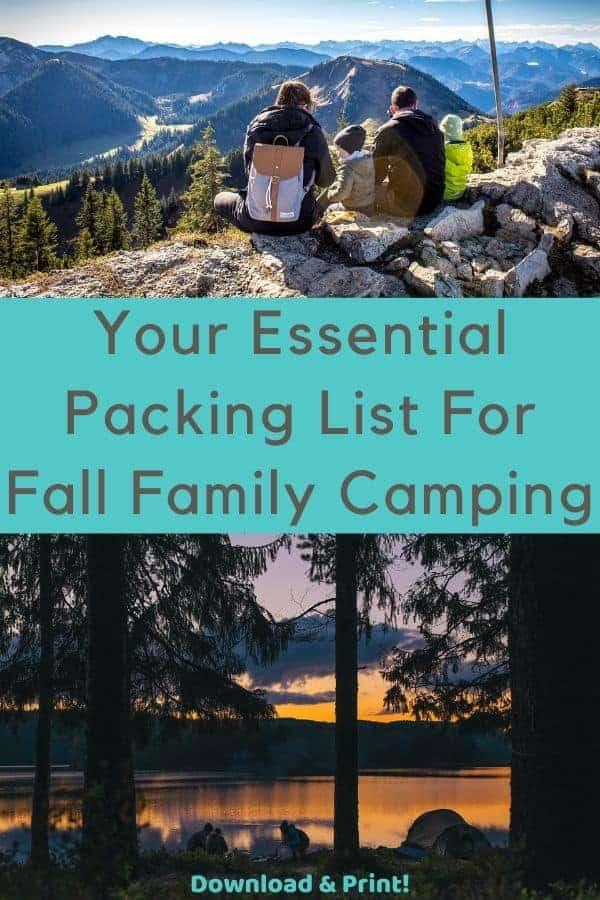 Download & print this packing list of items you need specifically for fall camping with your kids. Plus read our tips for staying warm, dry and well fed. #list #planning #packing #fall #camping #kids #outdoors #weekends