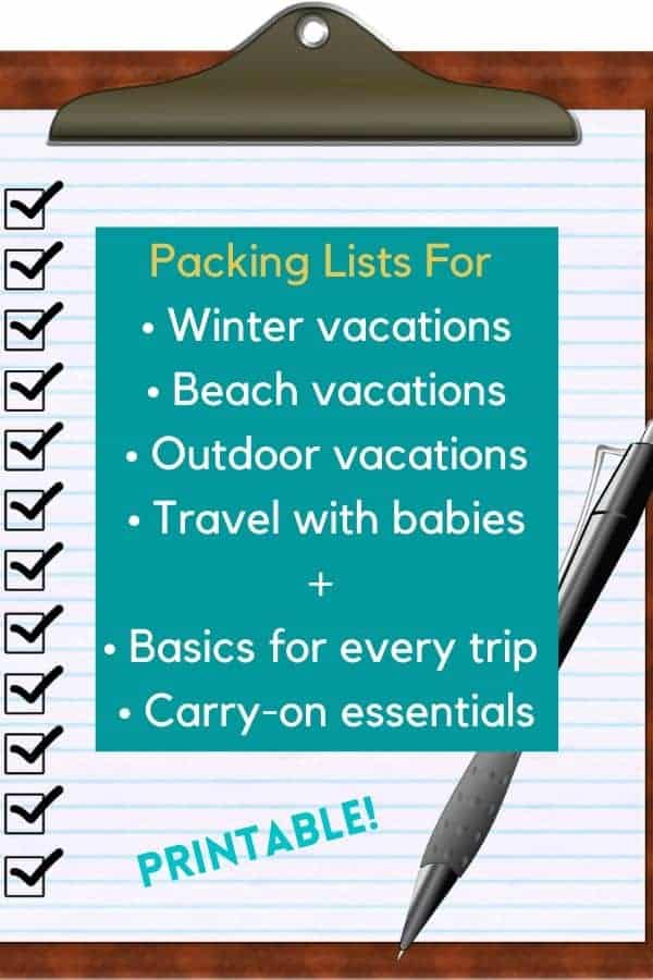 6 packing lists to download and print, all in one place. Your basic list for every trip, a carry-on checklist, plus lists for winter, beach and outdoor vacations and for travel with babies or toddlers. #packing #list #help #planning #familytravel #travelwithbaby #travelwithtots #printable #printitout