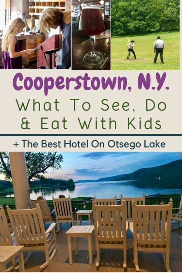 Cooperstown is a fun destination for a weekend getaway with kids in the summer and fall. See foliage, visit a farm museum, drink local beer, watch baseball, and enjou scenic otsego lake. Here the highlights, plus restaurants, breweries and hotels for families. #cooperstown #ny #newyork #weekend #getaway #with #kids #planning #baseball #localbeer #foliage #summer #fall #thingstodo