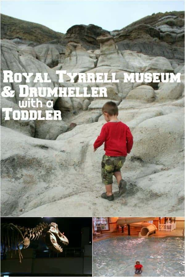 drumheller with toddler, drumheller with a toddler, drumheller with kids