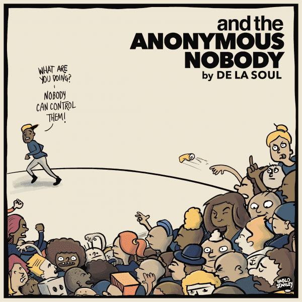 and the Anonymous Nobody... De La Soul