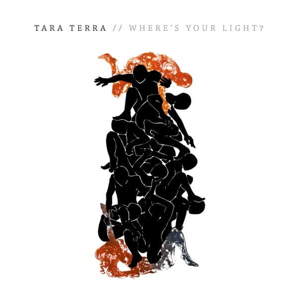 Where's Your Light? - Tara Terra