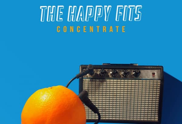Concentrate - The Happy Fits