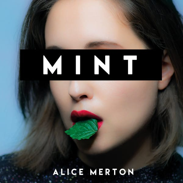 MINT - Alice Merton