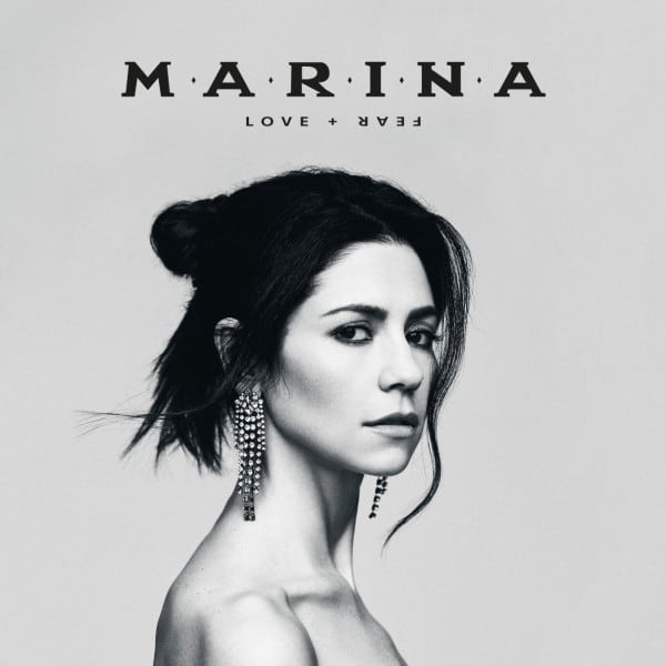 Love + Fear - MARINA