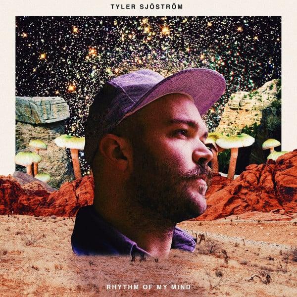 Rhythm of My Mind - Tyler Sjöström