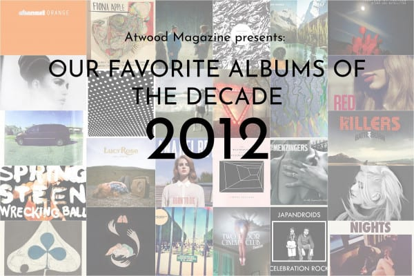 Our Favorite Albums of 2012