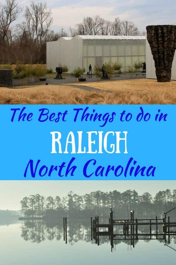 Two outdoor photos in Raleigh, NC, with a caption that reads: The best things to do in Raleigh, NC