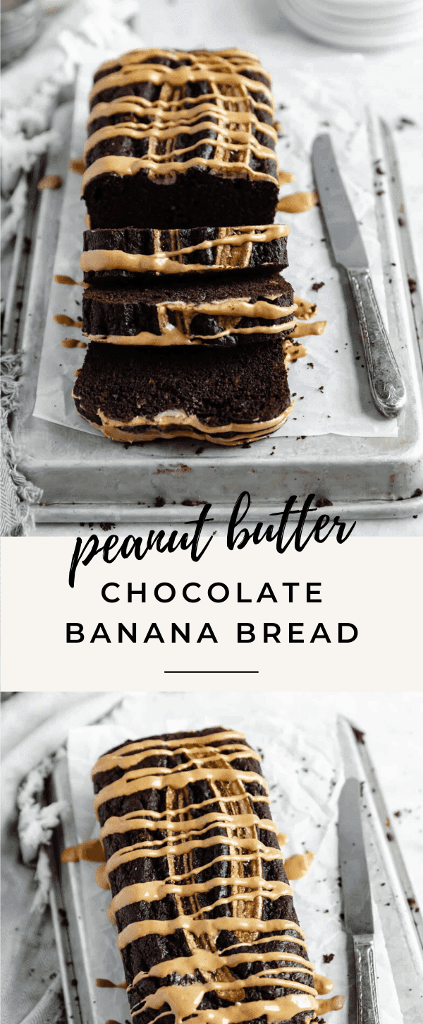 easy peanut butter chocolate banana bread recipe pin