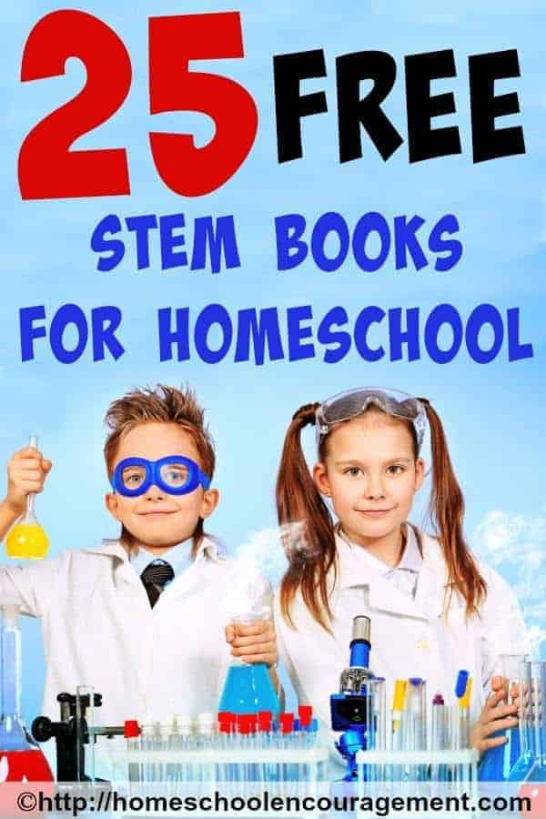 Interested in adding science, technology, engineering and math (STEM) to your classroom? See our list of 25 Totally Awesome Free STEM Books for your Homeschool.