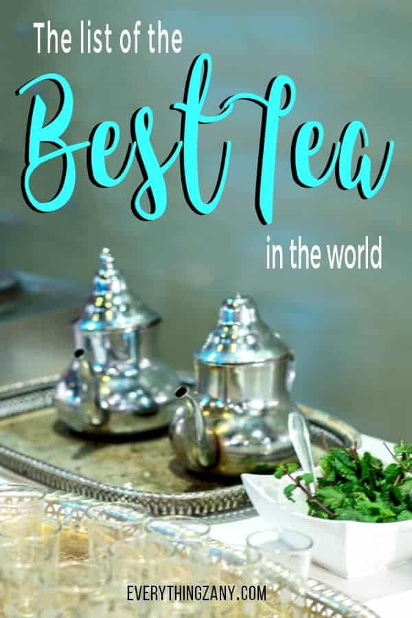 The List of the Best Tea in the World
