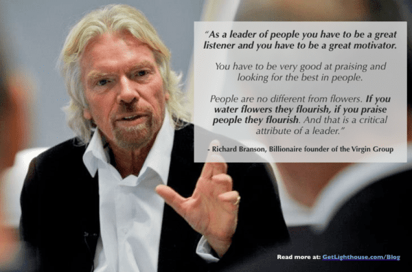 Why great employees quit: you don't praise them, which Richard Branson knows is super important.