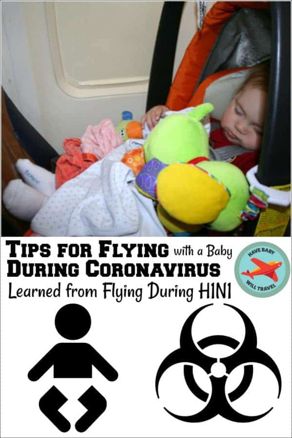 H1n1 Flying During A Pandemic Have Baby Will Travel