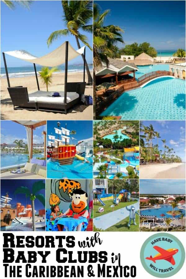 resorts with baby clubs, caribbean resorts with baby clubs, mexico resorts with baby clubs, resorts with baby clubs in the caribbean, resorts with baby clubs in mexico