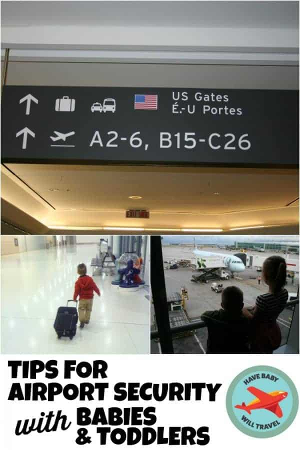 airport security with babies, airport security with toddlers, tips for airport security, airport security with kids, airport security with baby
