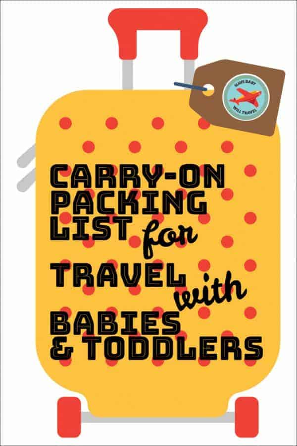 carry-on packing list, baby travel packing list, baby packing list, baby travel checklist