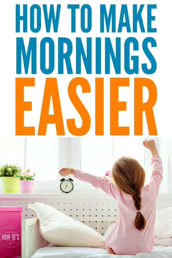 How to Make Mornings Easier - These 6 tips took the stress out of starting the school day. #backtoschool #morning #morningroutine #wakeup #parenting #kids #schooldays #wakeuproutine #dailyroutine