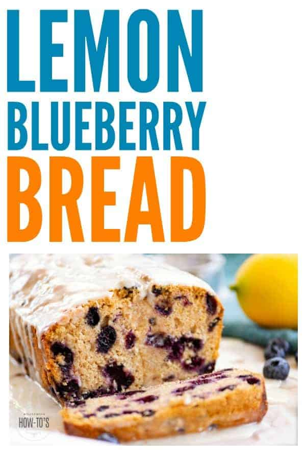Lemon Blueberry Bread Recipe - This is so delicious! Make it with regular flour or use whole wheat. They're both yummy! #lemonblueberrybread #bread #dessert #lemon #blueberry #baking #wholewheat #wholemeal #bakingday #foodgift #teacake #lemony #freezeswell #housewifehowtos #bakingrecipe #breadrecipe #sweettreat