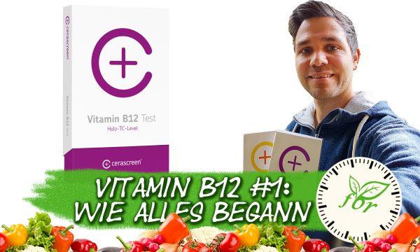Vitamin B12 Selbstversuch