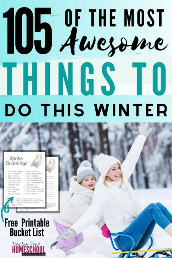 105 Family Winter Activities to Make this Your Best Winter Ever - Free Winter Bucket List