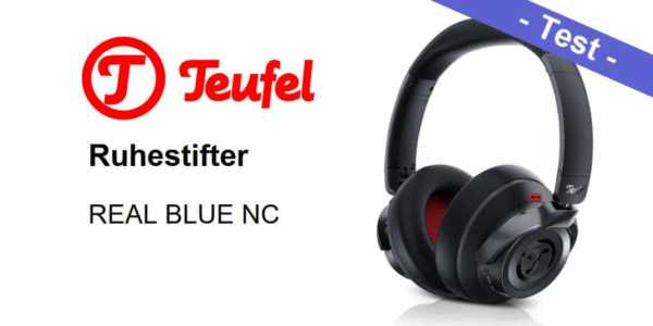 Teufel Real Blue NC Test - Noise Cancelling in heftig