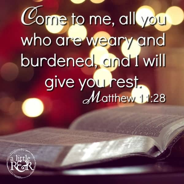 Come to Me all you who are weary and burdened and I will give you rest. Matthew 11:28 #alittlerandr #spiritualwarfare #warrroom #onlinebiblestudy #womensBiblestudy