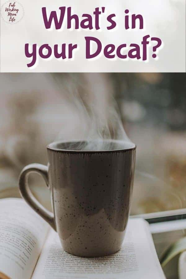 whats in your decaf
