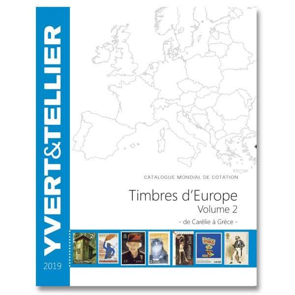 Yvert&Tellier Stamp Catalog for European Stamps Volume 2 – 2019 – from Karelia to Greece