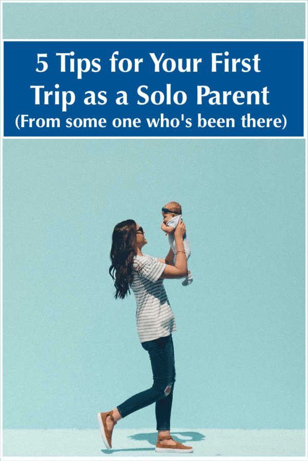 Your first vacation with a baby or toddler can be intimidating. As a parents traveling solo it can seem impossible. Here are travel tips for single parents from a mom who took her son all over the world. Read them and plan your first family vacation.