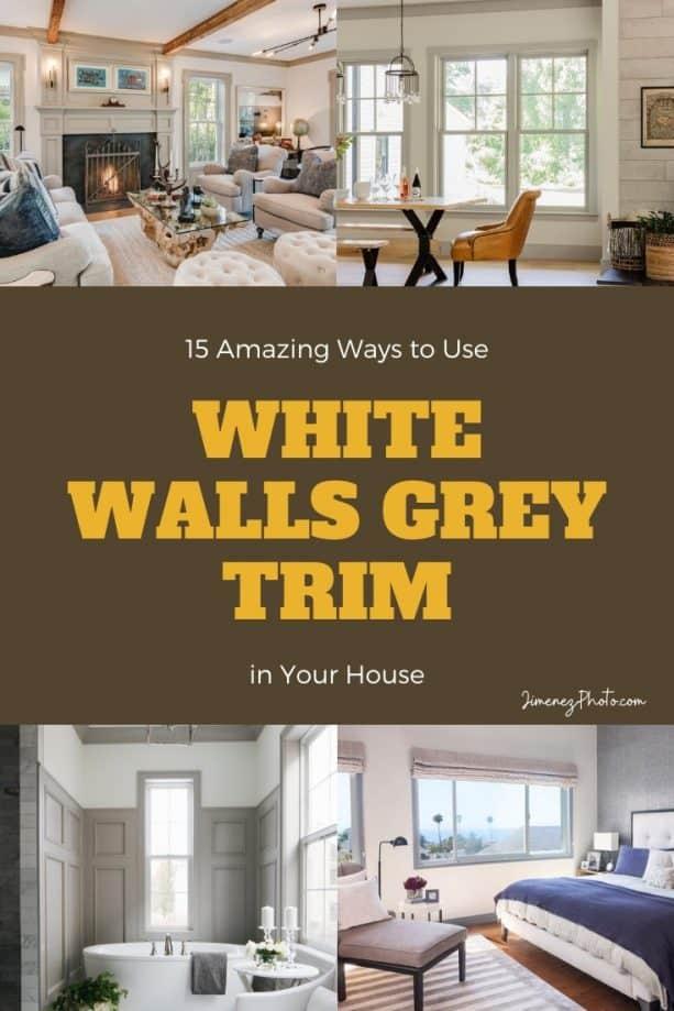 White Walls Grey Trim