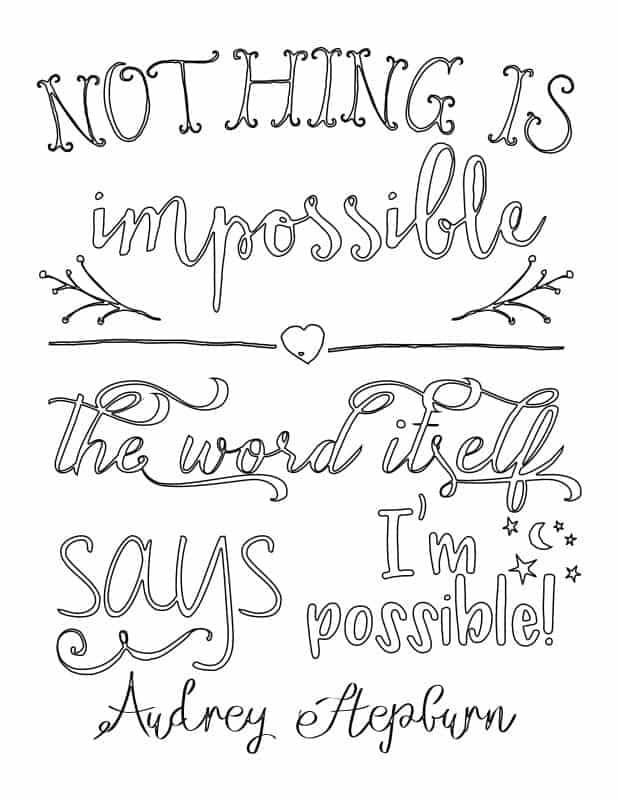 Relax with a cup of coffee and color these two free Inspirational Adult Coloring Pages, one quote by Audrey Hepburn and the other by R.S. Grey!