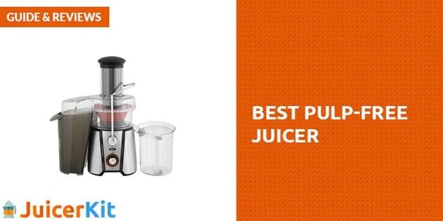 Best Pulp-Free Juicer