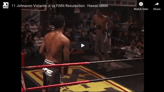 11 Johnavon Vistante Jr vs Filifili Resuraction : Hawaii MMA