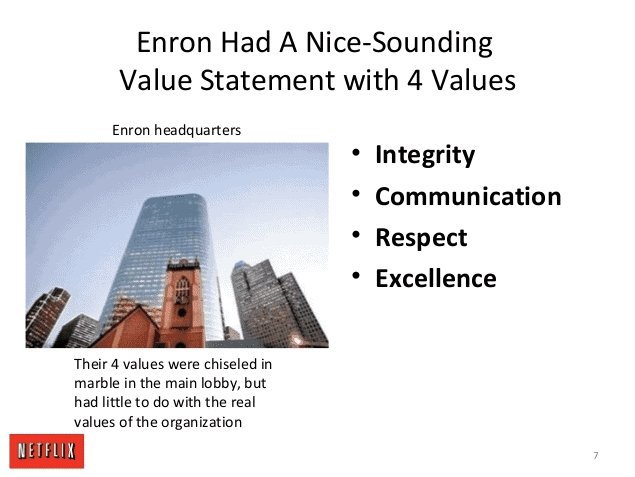 culture change: enron had values that were meaningless