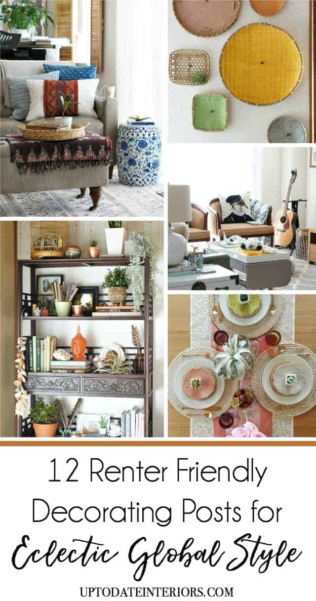 12 Renter Friendly Decorating Posts For Eclectic Global Style