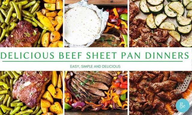 Delicious Beef Sheet Pan Dinners