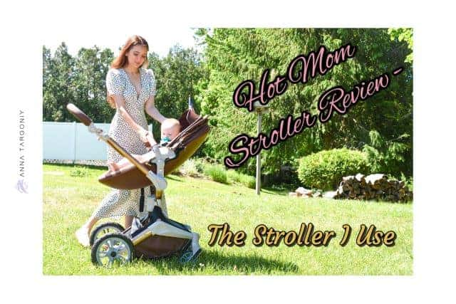 Hot Mom Stroller Review