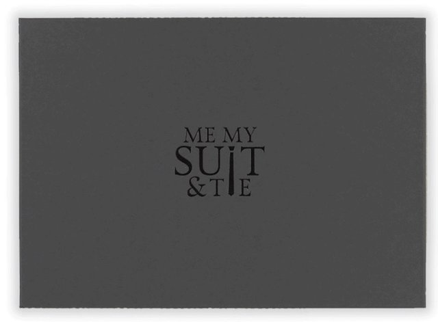 Me My Suit & Tie