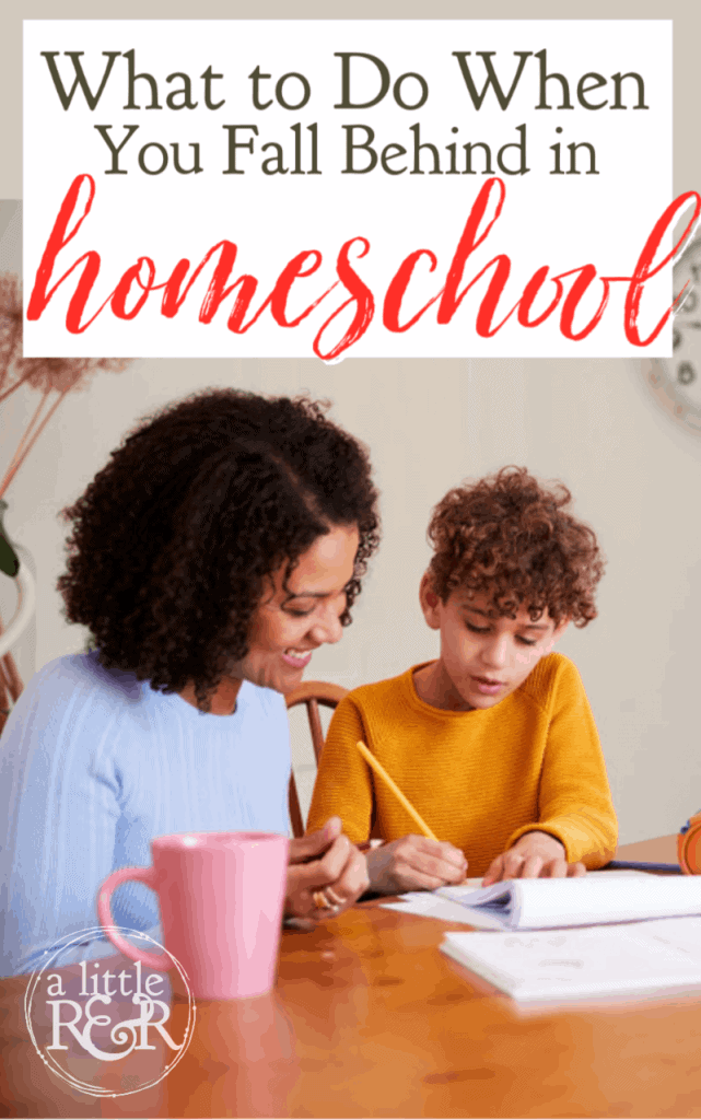 When you fall behind in homeschool, it is frustrating and even discouraging. Here is what I learned my first year when we fell behind. #alittlerandr #homeschool #homeschoolmom #homeschooladvice