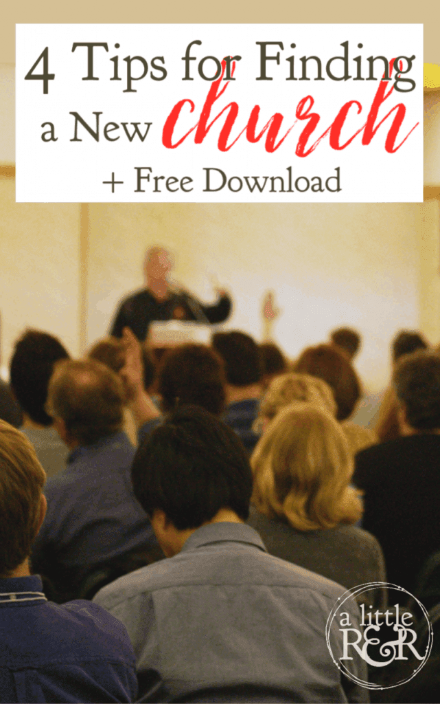 Are you trying to find a new church? Here are 4 tips to help make it easier, plus a free printable checklist to help you determine if a church is for you. #alittlerandr #church #printable