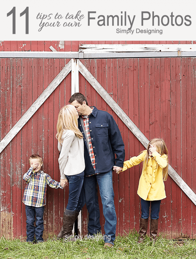 family standing in front of barn doors with wording at the top of the photo that says 11 tips to take your own family photos