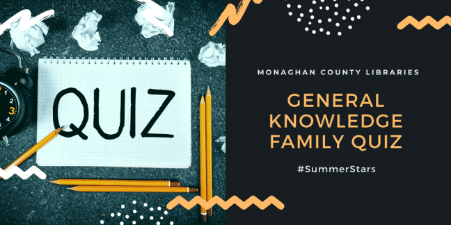 General Knowledge Family Quiz Wed 15th July @ 7pm
