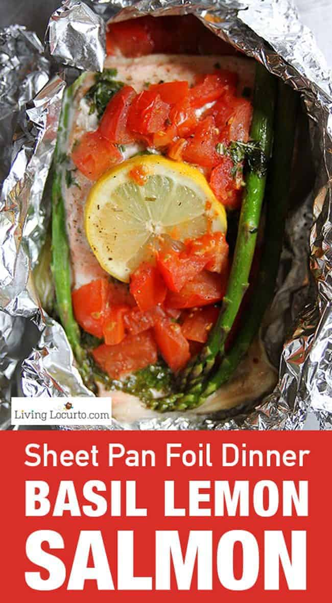 Favorite Sheet Pan Dinner Recipes | Easy One Pan Meals. Sheet Pan Lemon Basil Salmon Baked in Foil by http://www.LivingLocurto.com