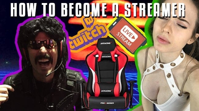 How to become a streamer dr disrespect and amouranth