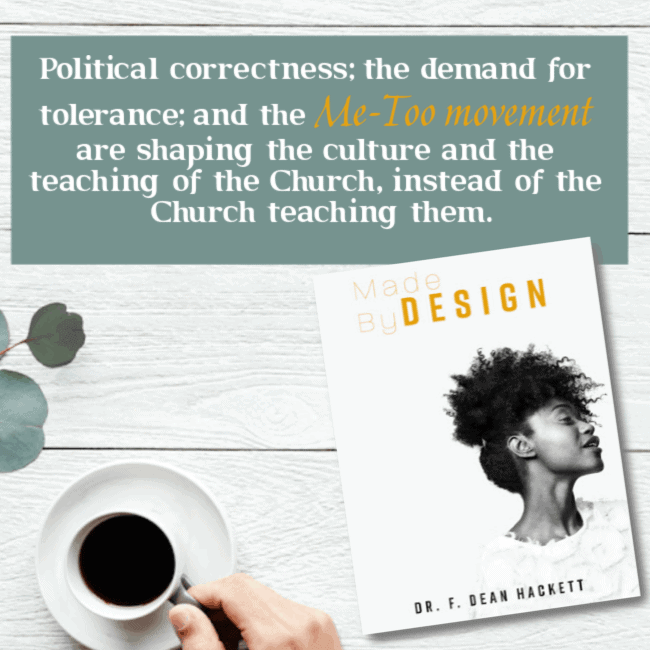 Political correctness; the demand for tolerance; and the Me-Too movement are shaping the culture and the teaching of the Church, instead of the Church teaching them. #alittlerandr #womeninministry #women #genderroles #preach #church