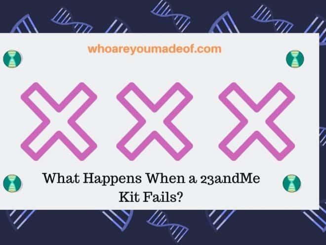 What Happens When a 23andMe Kit Fails_