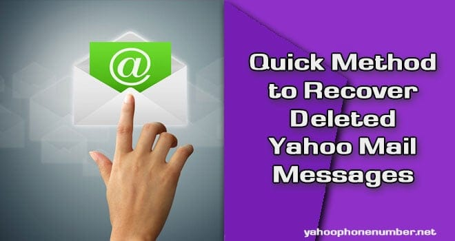 Quick Method to Recover Deleted Yahoo Mail Messages